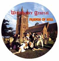Witchfinder General- Friends Of Hell Pic Disc LP (Record Store Day 2017 Release)