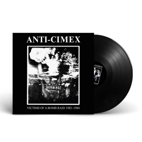 Anti Cimex- Victims Of A Bomb Raid 1982-1984 LP (UK Import)