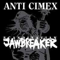 Anti Cimex- Scandinavian Jawbreaker LP (UK Import! White vinyl) (Record Store Day 2018 Release)