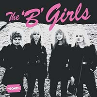 B Girls- Bad Not Evil LP (Pink Vinyl)