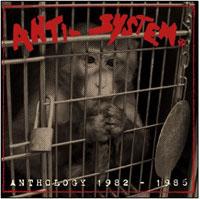 Anti System- Anthology 1982-1986 2xLP (Import)