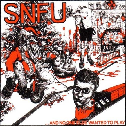 SNFU- And No One Else Wanted To Play LP