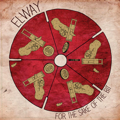 Elway- For The Sake Of The Bit LP