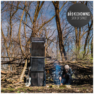 Brokedowns- Sick Of Space LP