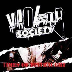 Violent Society- Times Of Distraught LP