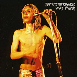 Iggy And The Stooges- More Power LP