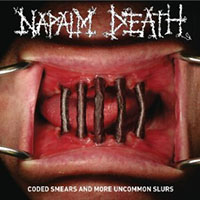 Napalm Death- Coded Smears And More Uncommon Slurs 2xLP (Comes with booklet and poster)