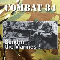 Combat 84- Send In The Marines LP (UK Import! Piss Yellow Vinyl)
