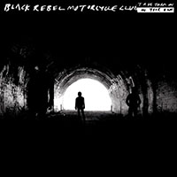 Black Rebel Motorcycle Club- Take Them On, On Your Own 2xLP