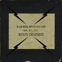 Black Rebel Motorcycle Club- Wrong Creatures 2xLP