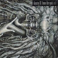 Danzig- III, How The Gods Kill LP (Color Vinyl)