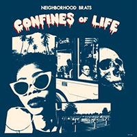 Neighborhood Brats- Confines Of Life LP