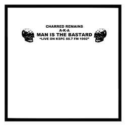 Man Is The Bastard- Live On KSPC 88.7 FM 1992 LP