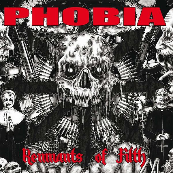 Phobia- Remnants Of Filth LP