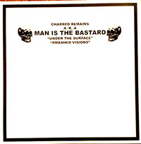 """Man Is The Bastard- Anger And English 10"""""""