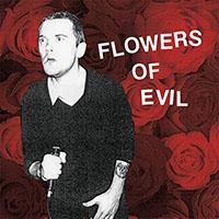 Flowers Of Evil- S/T LP