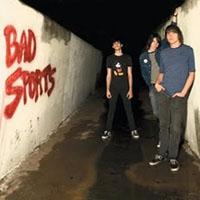 Bad Sports- S/T LP