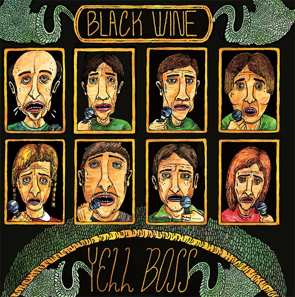 Black Wine- Yell Boss LP (Ergs)