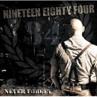 Nineteen Eighty Four- Never Forget LP (UK Import)