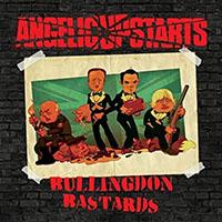 Angelic Upstarts- Bullingdon Bastards LP (Import)