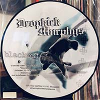 """Dropkick Murphys- Blackout! 10"""" (Picture Disc)"""