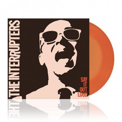 Interrupters- Say It Out Loud LP (Ltd Ed Orange Vinyl)
