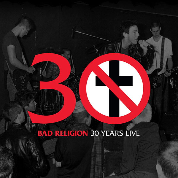Bad Religion- 30 Years Live LP