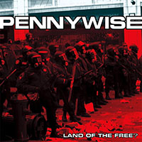 Pennywise- Land Of The Free? LP (20th Anniversary Edition, Red Vinyl)