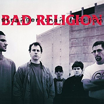 Bad Religion- Stranger Than Fiction LP (Ltd Ed Clear Vinyl)