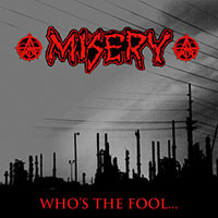 Misery- Who's The Fool LP (Red Vinyl)