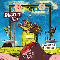 Direct Hit- Crown Of Nothing LP
