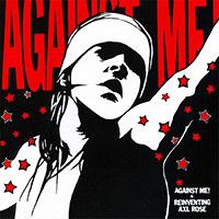 Against Me!- Reinventing Axl Rose LP