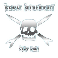 Teenage Bottlerocket- Stay Rad! LP