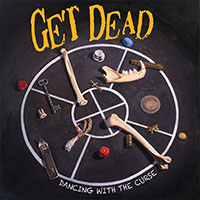 Get Dead- Dancing With The Curse LP