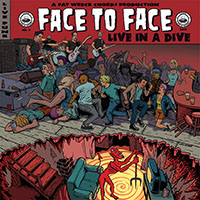 Face To Face- Live In A Dive LP