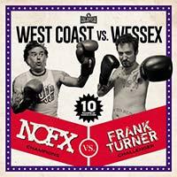 NOFX/Frank Turner- West Coast Vs Wessex LP