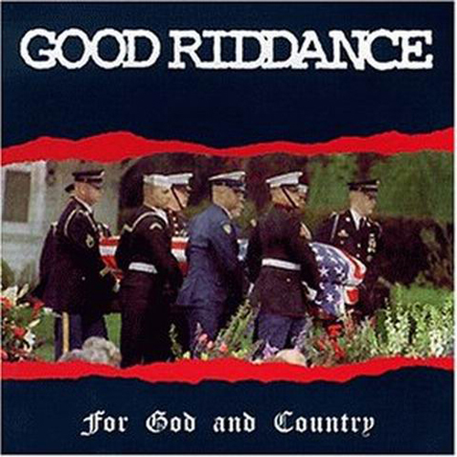 Good Riddance- For God And Country LP