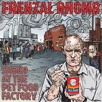 Frenzal Rhomb- Smoko At The Pet Food Factory LP