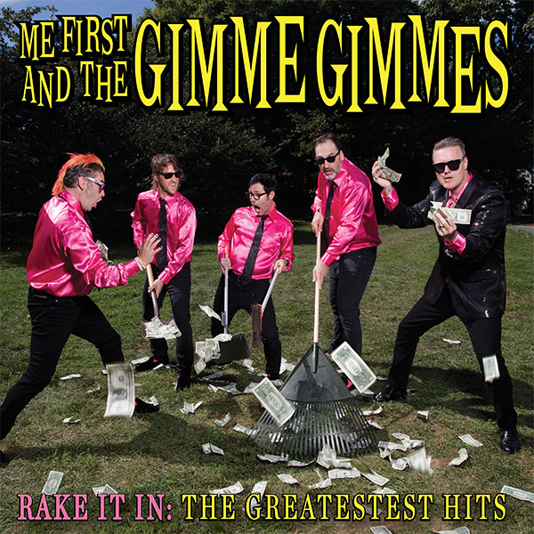 Me First & The Gimme Gimmes- Rake It In, The Greatest Hits LP