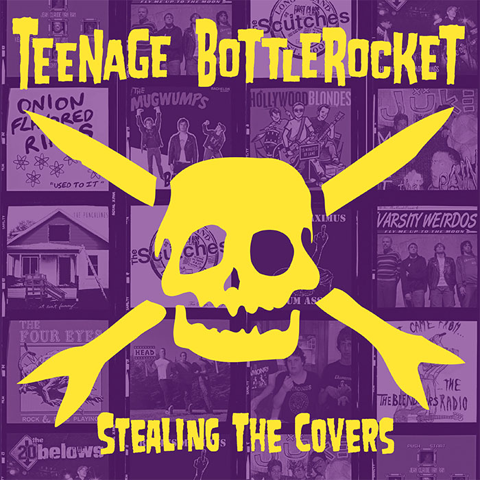 Teenage Bottlerocket- Stealing The Covers LP