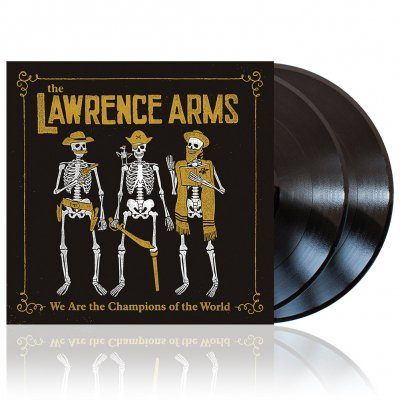 Lawrence Arms- We Are The Champions Of The World 2xLP