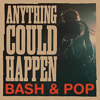 Bash & Pop- Anything Could Happen LP (Replacements)