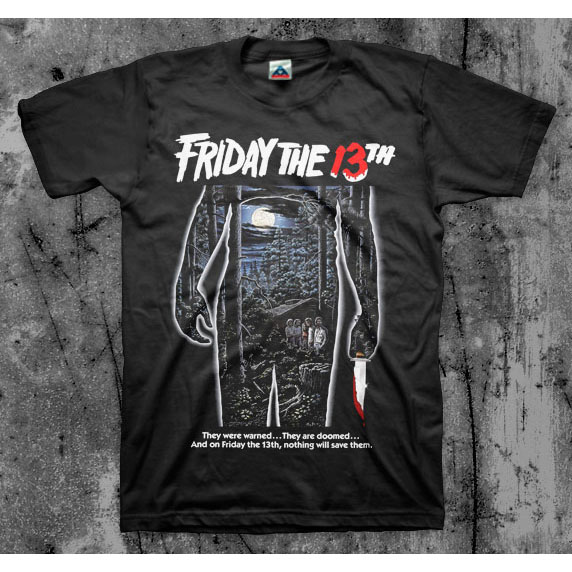 Friday The 13th- They Were Warned on a black shirt