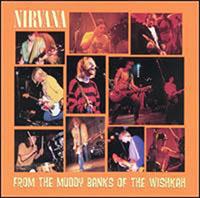 Nirvana- From The Muddy Banks Of The Wishkah LP (180gram Vinyl)