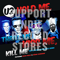 "U2- Thrill Me, Kiss Me, Kill Me 12"" (Black Friday Record Store Day 2018 Release)"