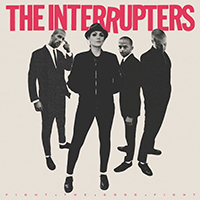 Interrupters- Fight The Good Fight LP