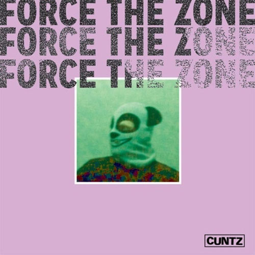 Cuntz- Force The Zone LP
