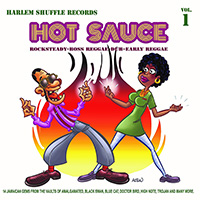 V/A- Hot Sauce Vol 1 (Rocksteady, Boss Reggae, Dub, Early Reggae) LP