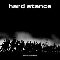 Hard Stance- Foundation: The Discography LP (Color Vinyl)