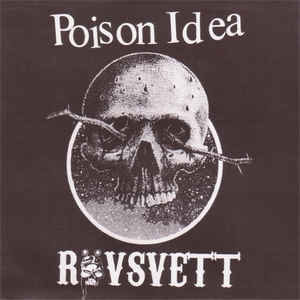 "Poison Idea / Rovsvett- Split 7"" (Sale price!)"